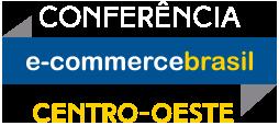 Conferência E-Commerce Brasil Centro-Oeste 2017