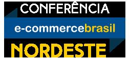 Conferência E-Commerce Brasil NORDESTE 2017