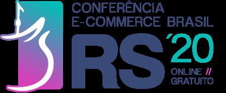 Conferência E-Commerce Brasil RIO GRANDE DO SUL 2020