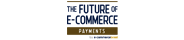 The Future of E-Commerce - Edição Payments